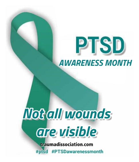 PTSD awareness month, not all wounds are visible. #PTSD #PTSDawarenessmonth teal writing with teal ribbon on  white, traumadissociation.com in black at bottom