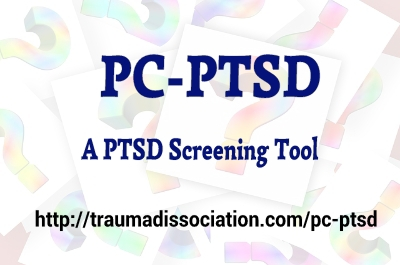 PC-PTSD - A PTSD screening tool used by the VA